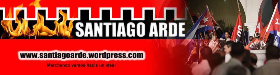 Santiago Arde